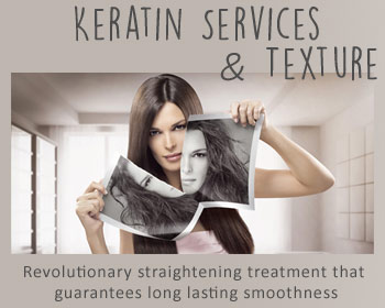 Keratin Straightening and Texture Services